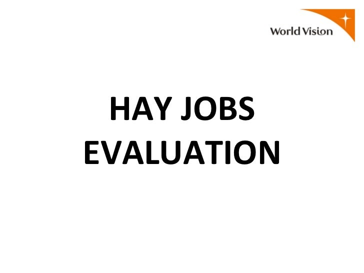 Hay jobs evaluation