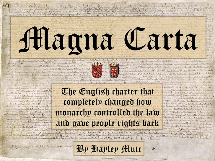 The English charter that completely changed how monarchy controlled the law and gave people rights back Magna Carta By Hay...