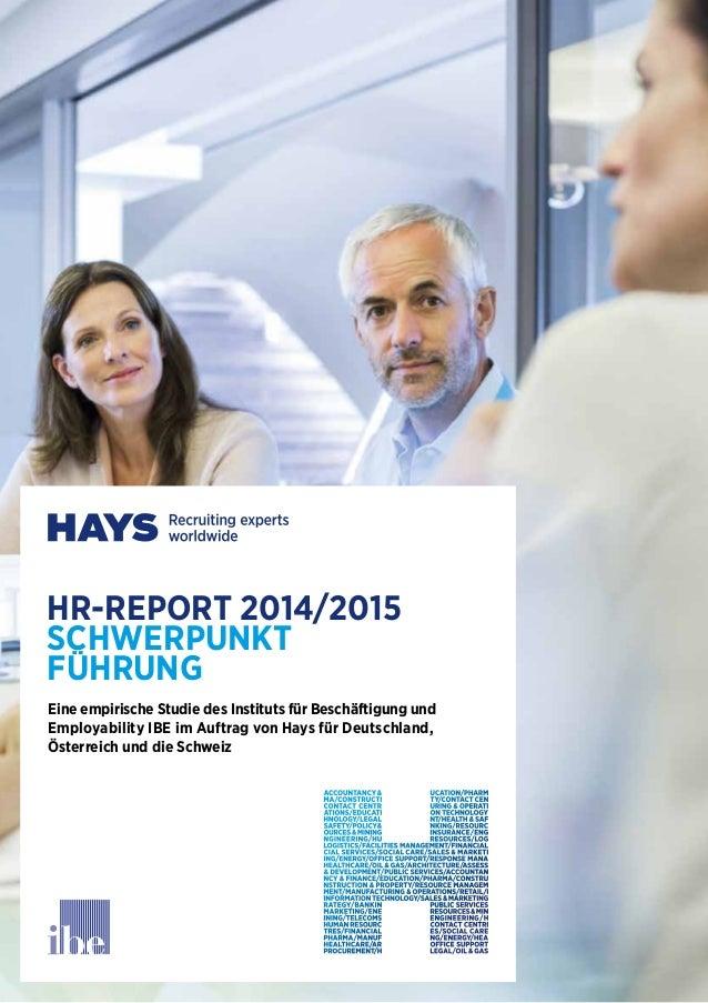 HR-REPORT 2014/2015  SCHWERPUNKT  FUHRUNG  Eine empirische Studie des Instituts für Beschäftigung und  Employability IBE i...