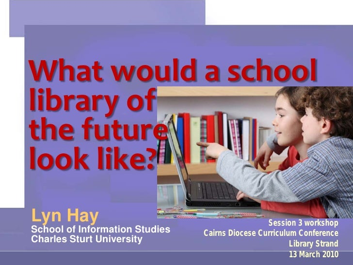 Cairns Conference School Library Futures