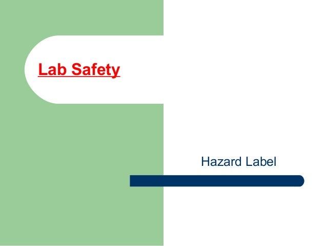 Lab Safety Hazard Label