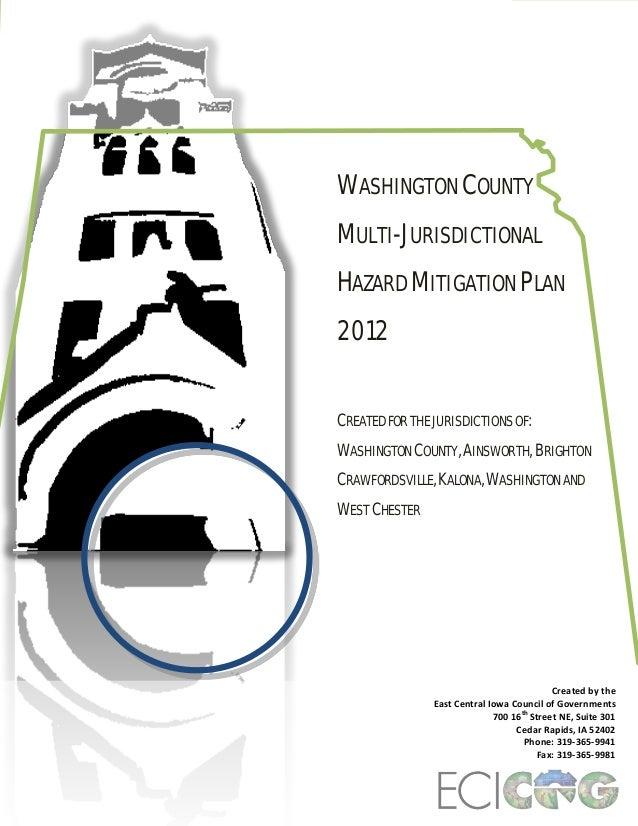 WASHINGTON COUNTY MULTI-JURISDICTIONAL HAZARD MITIGATION PLAN 2012 CREATED FOR THE JURISDICTIONS OF: WASHINGTON COUNTY, AI...
