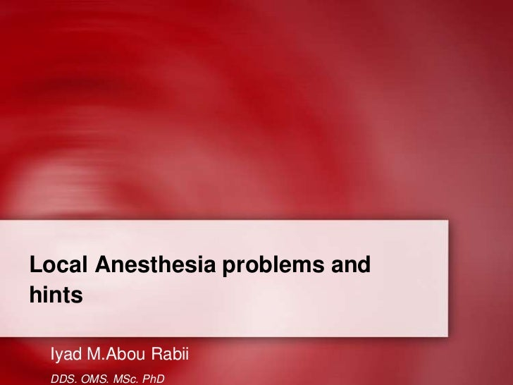 Hazards of local anesthesia