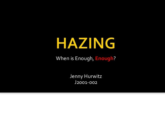 When is Enough, Enough? Jenny Hurwitz J2001-002