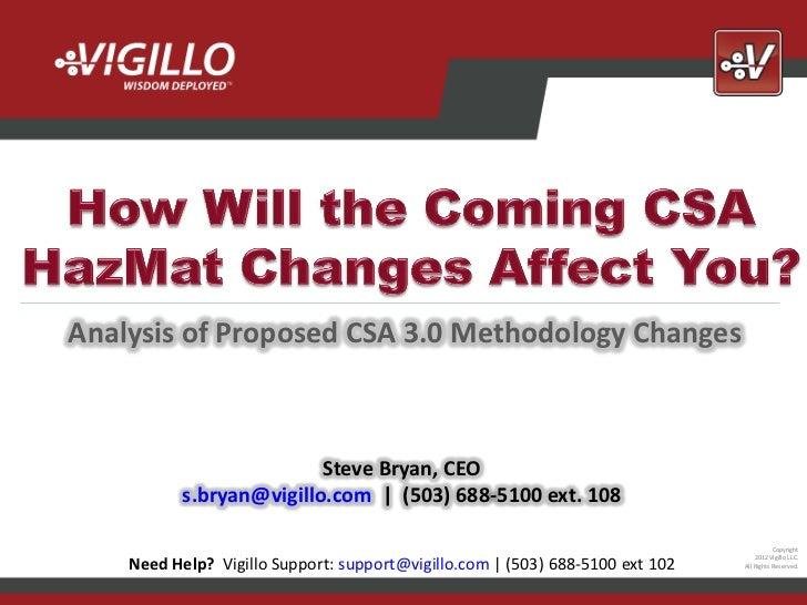 Analysis of Proposed CSA 3.0 Methodology Changes                          Steve Bryan, CEO           s.bryan@vigillo.com |...