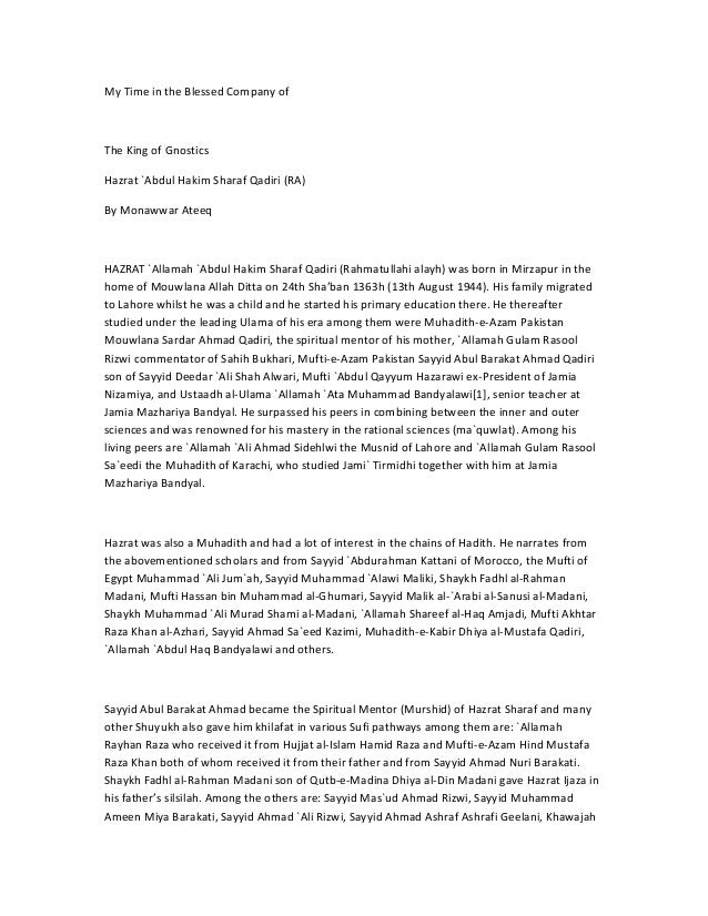 My Time in the Blessed Company ofThe King of GnosticsHazrat `Abdul Hakim Sharaf Qadiri (RA)By Monawwar AteeqHAZRAT `Allama...