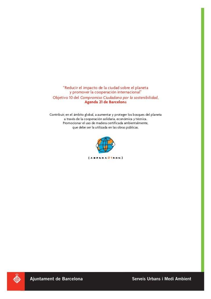 """""""Reducir el impacto de la ciudad sobre el planeta           y promover la cooperación internacional""""  Objetivo 10 del Comp..."""