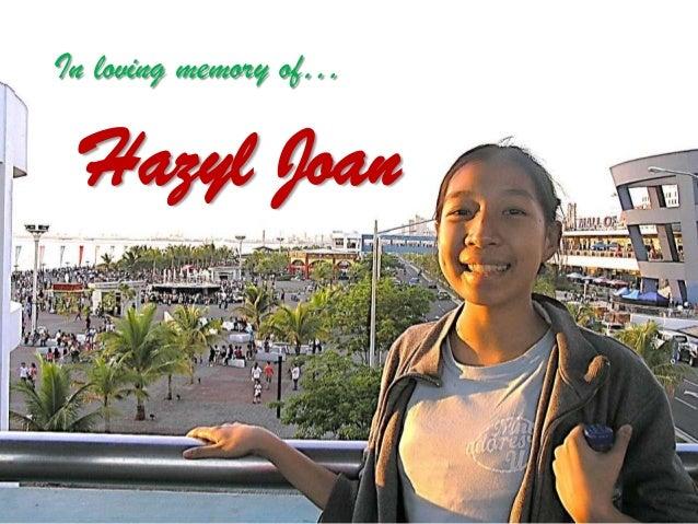 In loving memory of… Hazyl Joan
