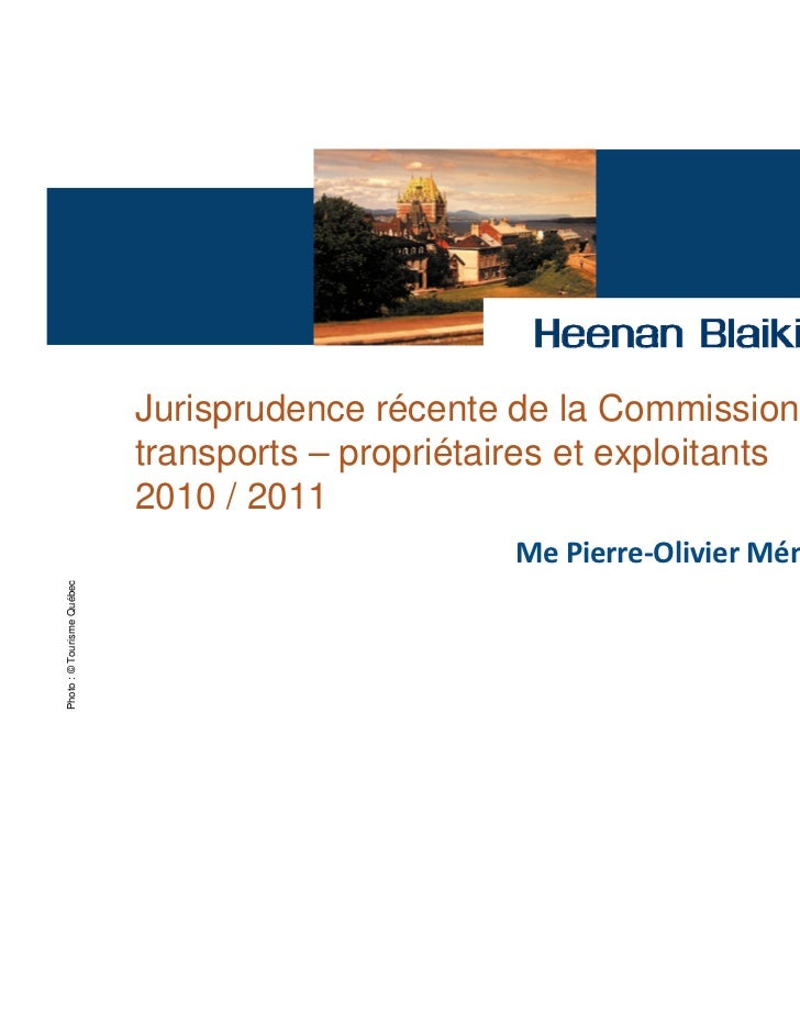 Jurisprudence récente de la Commission des                            transports – propriétaires et exploitants           ...