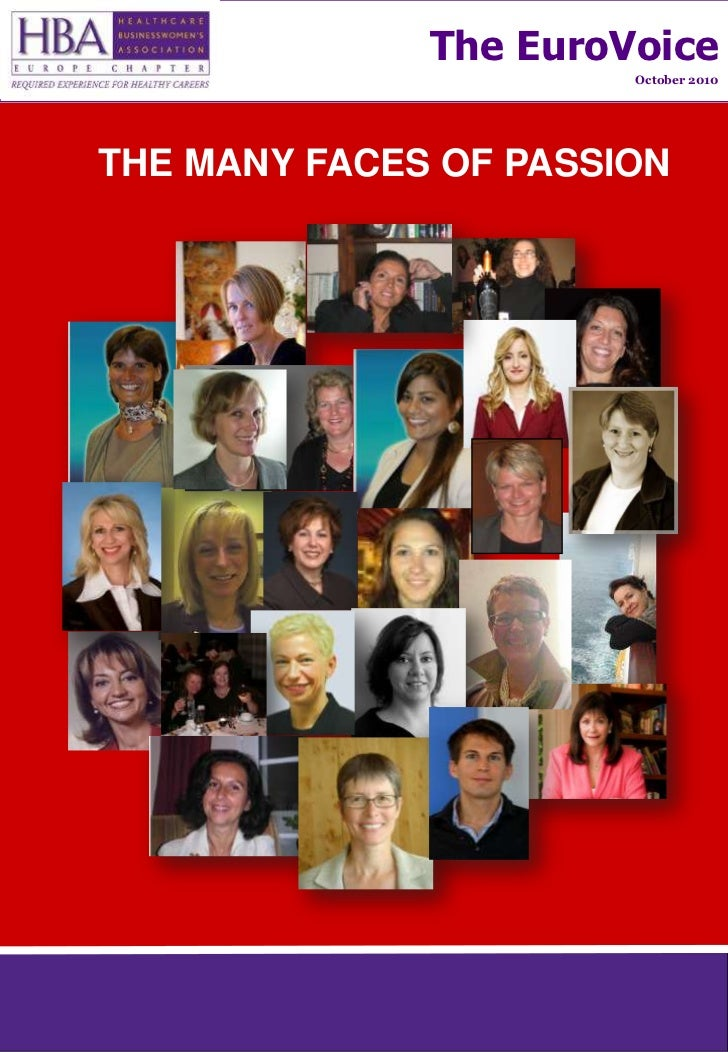 The EuroVoice<br />October 2010<br />THE MANY FACES OF PASSION<br />