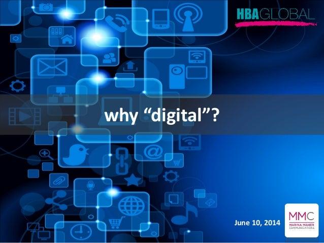 "why ""digital""? June 10, 2014"
