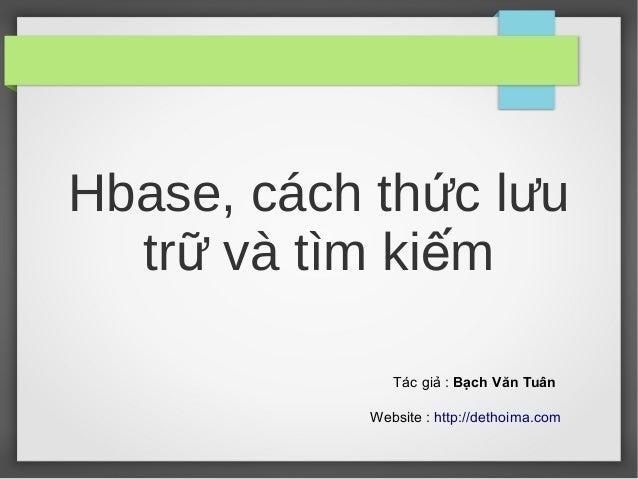 Hbase, Cách thức lưu trữ và tìm kiếm