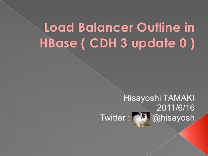 Load balancer Outline in HBase (cdh3u0)