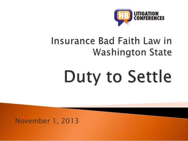 Bad Faith Nov2013 Duty to Settle