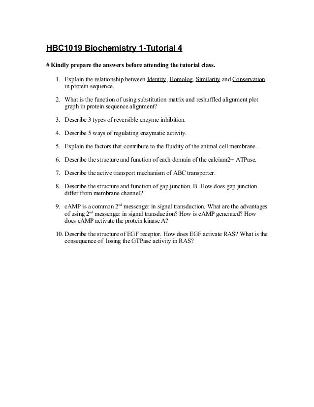 HBC1019 Biochemistry 1-Tutorial 4 # Kindly prepare the answers before attending the tutorial class. 1. Explain the relatio...