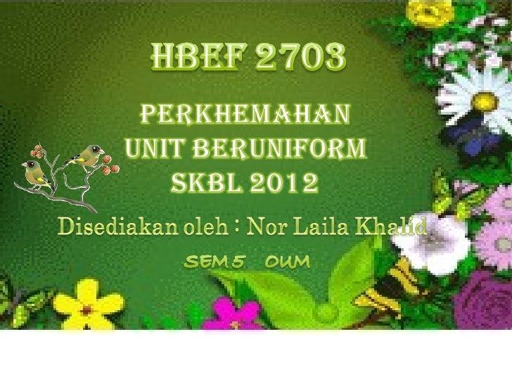NOR LAILA KHALID HBEF 2703