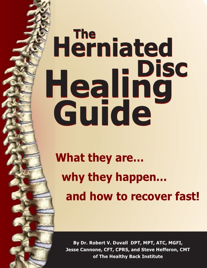 The 3-Minute Guide For Heal  PHerniated Disc Pain