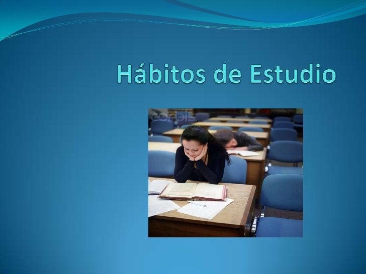 Hábitos de Estudio<br />