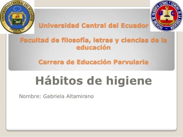 Universidad Central del EcuadorFacultad de filosofía, letras y ciencias de la                 educación       Carrera de E...