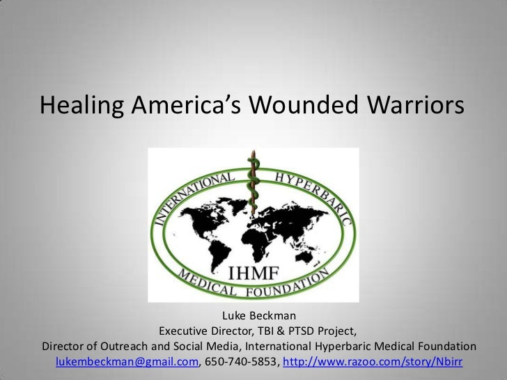 Healing America's Wounded Warriors<br />Luke Beckman<br />Executive Director, TBI & PTSD Project, <br />Director of Outrea...