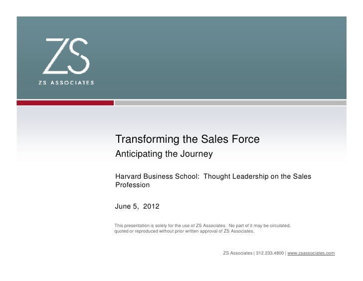 Transforming the Sales ForceAnticipating the JourneyHarvard Business School: Thought Leadership on the SalesProfessionJune...