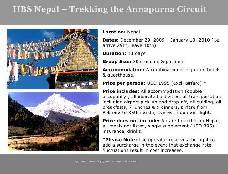HBS Nepal – Trekking the Annapurna Circuit © 2008 Access Trips, Inc., all rights reserved  <ul><ul><li>Location:  Nepal </...
