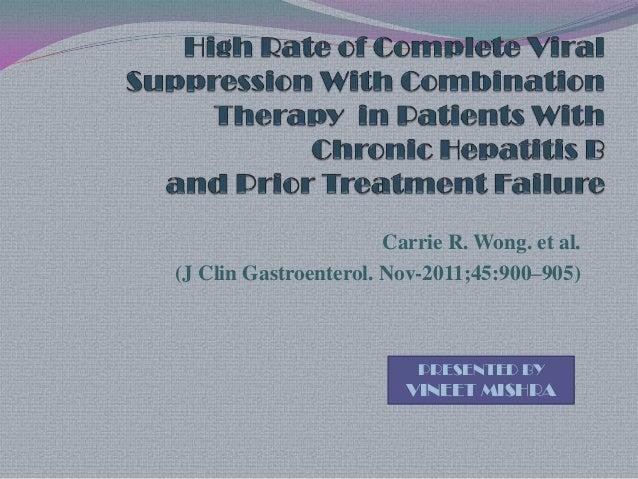 Carrie R. Wong. et al. (J Clin Gastroenterol. Nov-2011;45:900–905)  PRESENTED BY  VINEET MISHRA