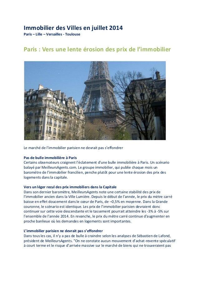 Immobilier des Villes en juillet 2014 Paris – Lille – Versailles - Toulouse  Paris : Vers une lente érosion des prix de l'...