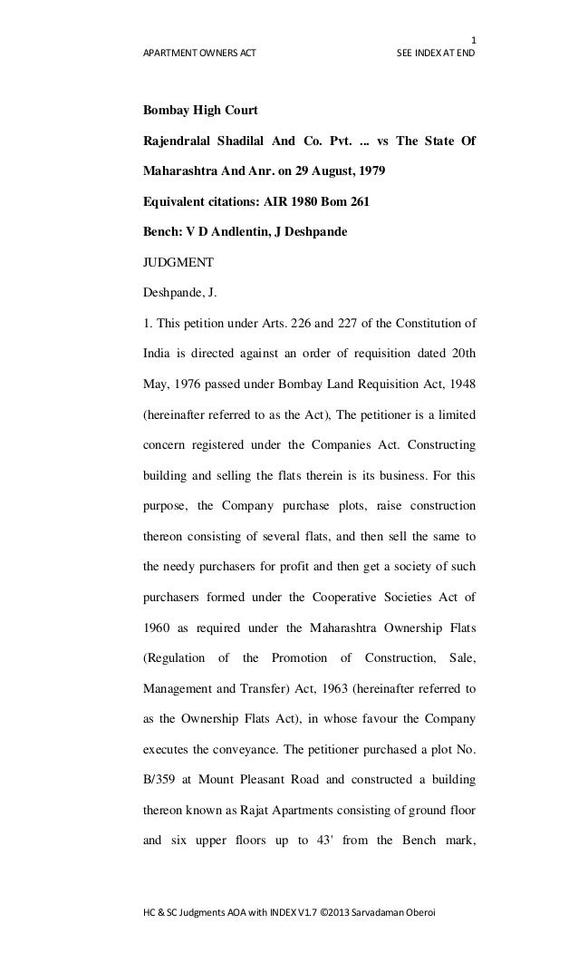 1 APARTMENT OWNERS ACT SEE INDEX AT END HC & SC Judgments AOA with INDEX V1.7 ©2013 Sarvadaman Oberoi Bombay High Court Ra...