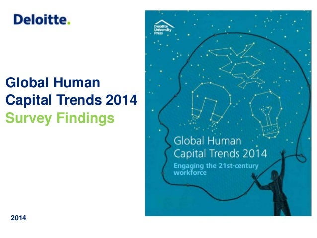 Global Human  Capital Trends 2014  Survey Findings  2014