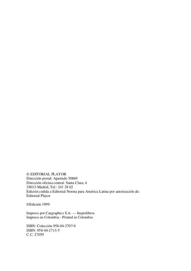 © EDITORIAL PLAYORDirección postal: Apartado 50869Dirección oficina central: Santa Clara, 428013-Madrid, Tel.: 241 28 02Ed...