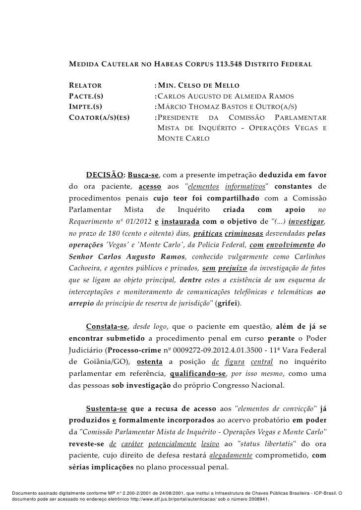 MEDIDA CAUTELAR NO HABEAS CORPUS 113.548 DISTRITO FEDERAL                         RELATOR                                :...