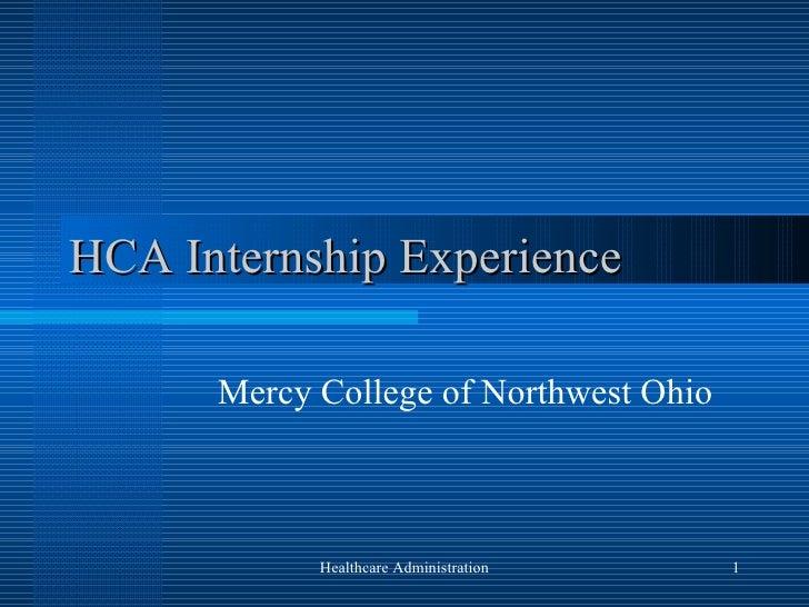 HCA Internship Experience Mercy College of Northwest Ohio