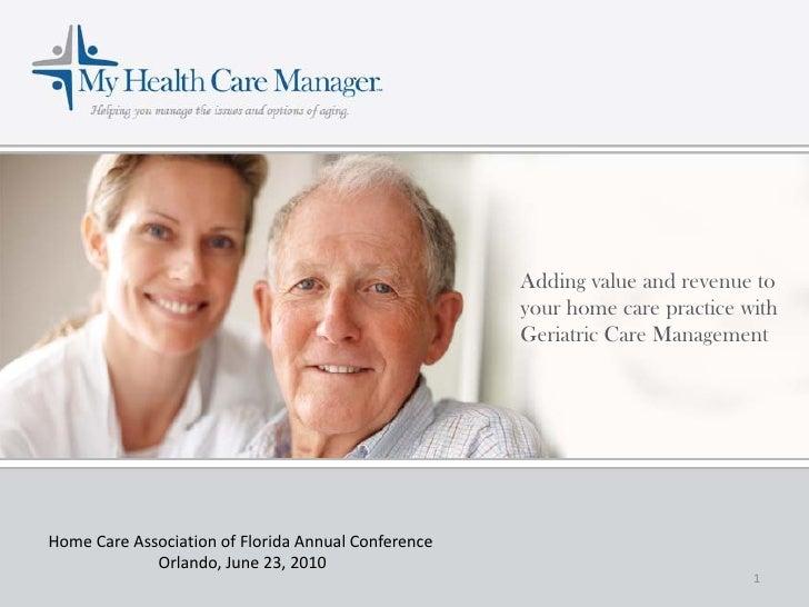 Generating additional revenue through geriatric care management