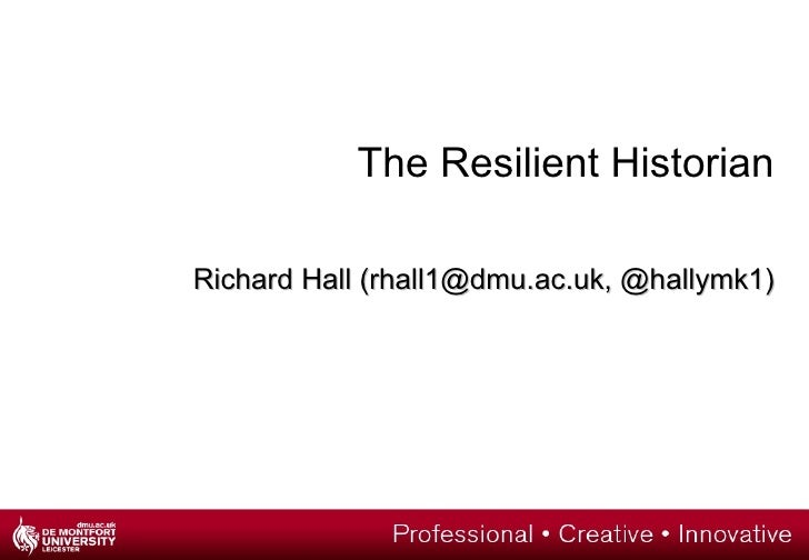 The Resilient Historian: History Subject Centre Workshop