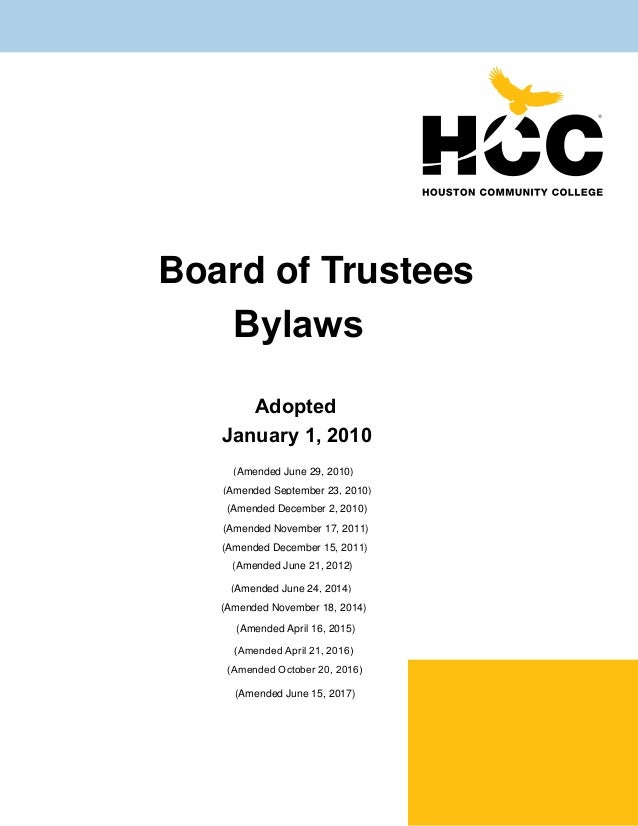Board of Trustees Bylaws Adopted January 1, 2010 (Amended June 29, 2010) (Amended September 23, 2010) (Amended December 2,...