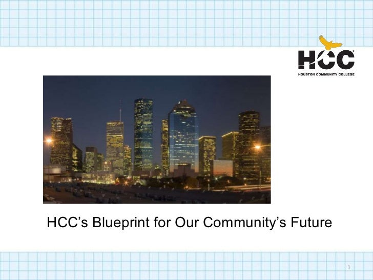 HCC's Blueprint for Our Community's Future                                             1