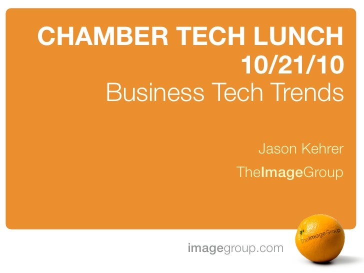 Chamber Tech Lunch - Tech Trends
