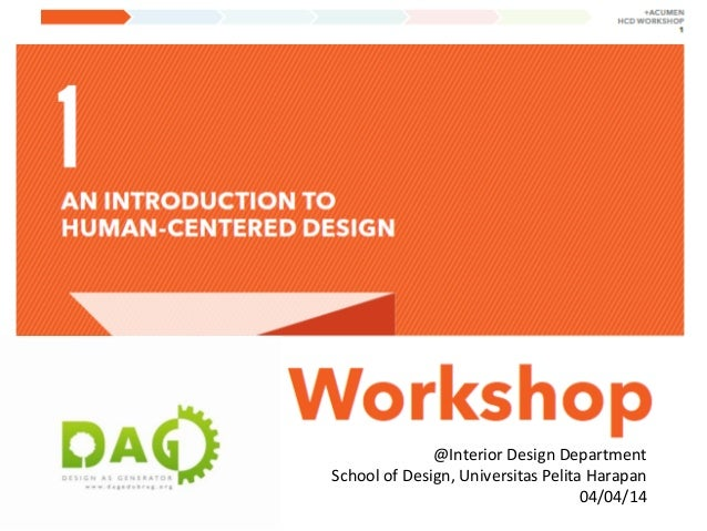 @Interior Design Department School of Design, Universitas Pelita Harapan 04/04/14
