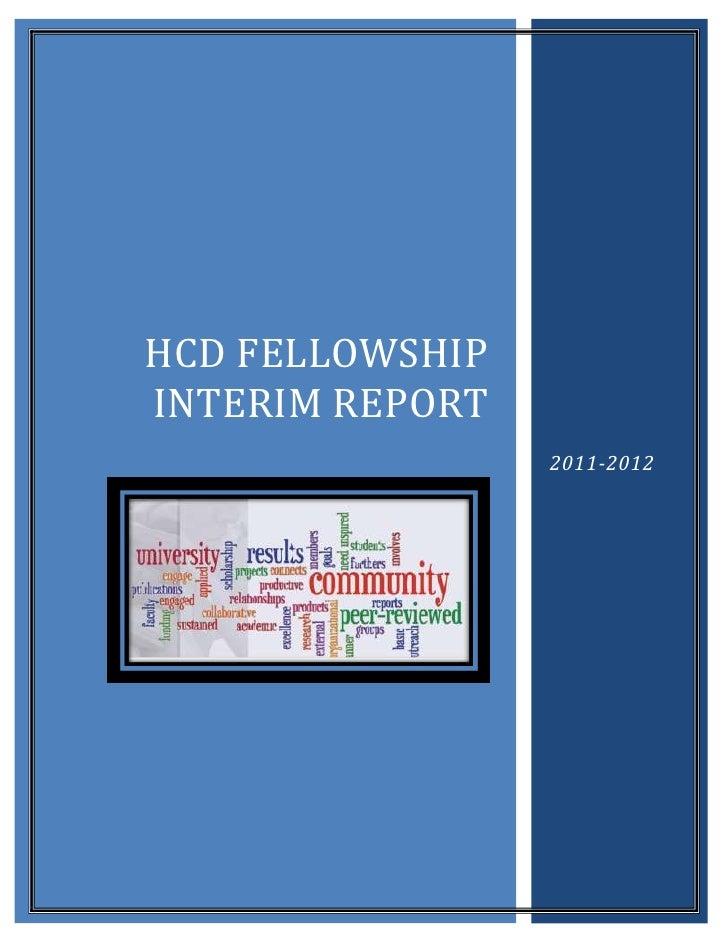 HCD FELLOWSHIPINTERIM REPORT                 2011-2012