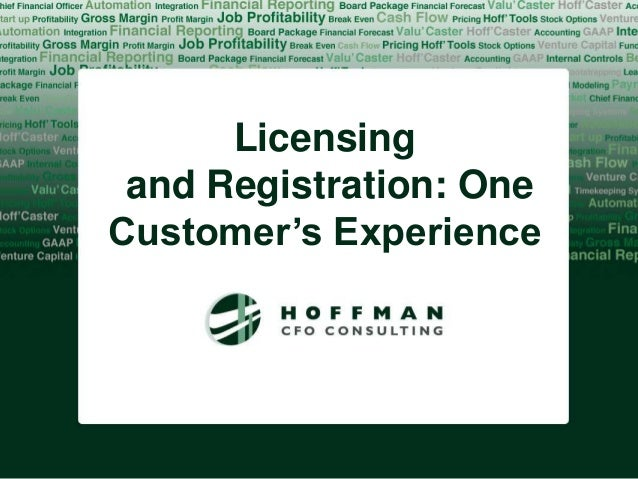 Licensing and Registration: OneCustomer's Experience