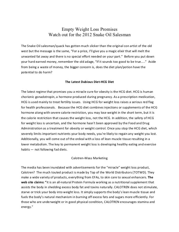 Empty Weight Loss Promises                               Watch out for the 2012 Snake Oil SalesmanThe Snake Oil sale...