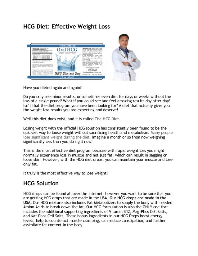 HCG Diet: Effective Weight Loss  Have you dieted again and again? Do you only see minor results, or sometimes even diet fo...