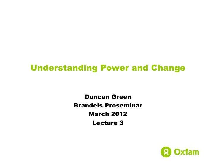How Change Happens lecture III: Understanding Power and Change