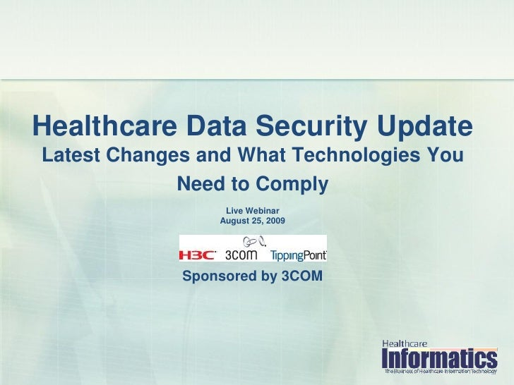Healthcare Data Security Update Latest Changes and What Technologies You              Need to Comply                   Liv...