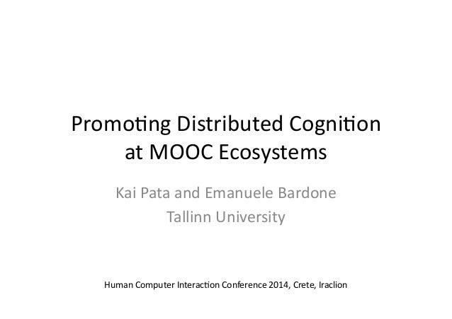 Promoting Distributed Cognition at MOOC Ecosystems