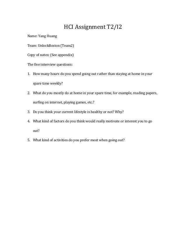 HCI	  Assignment	  T2/I2	  Name:	  Yang	  Huang	  Team:	  UnlockBoston	  (Team2)	  Copy	  of	  notes:	  (See	  appendix)	 ...