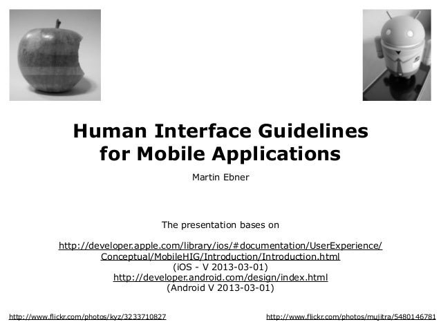 Human Interface Guidelines                   for Mobile Applications                                               Martin ...