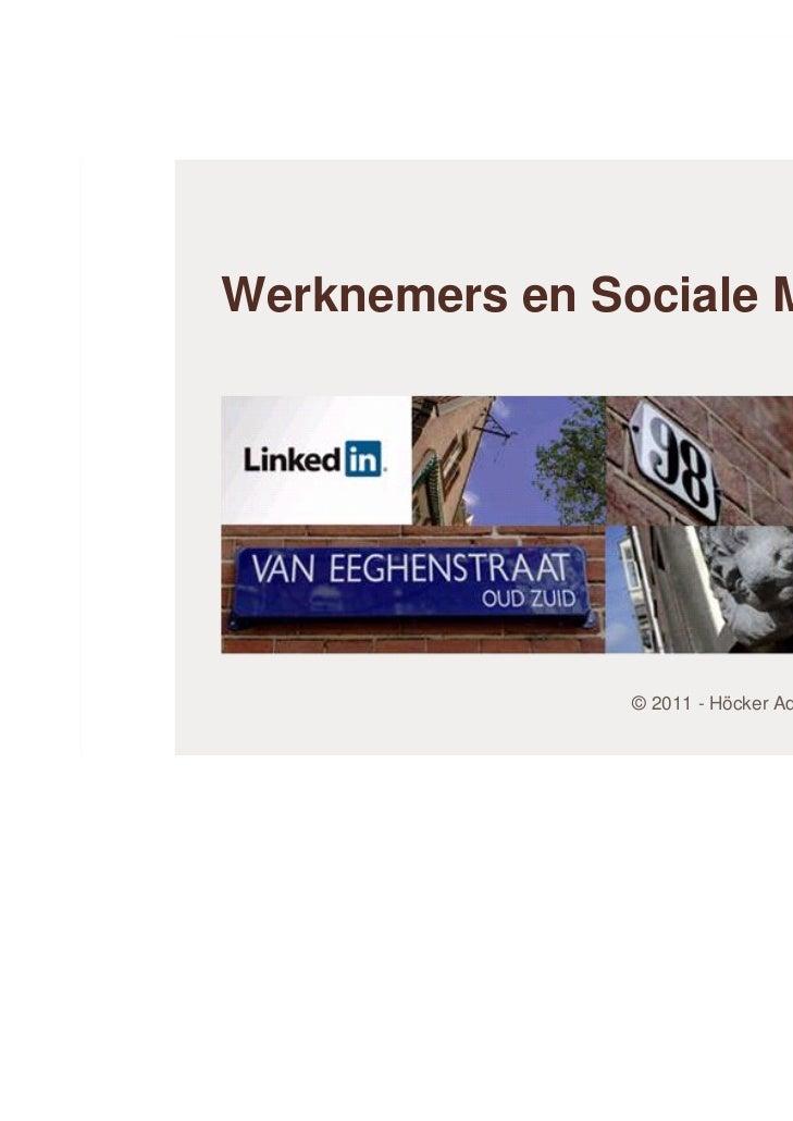Höcker Advocaten   Social Media En Werknemers   Martyn Top