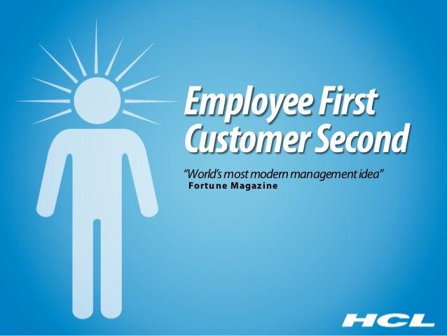 "Employee FirstCustomer Second""World's most modern management idea""For tune Magazine"